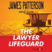 The Lawyer Lifeguard audiobook by James Patterson