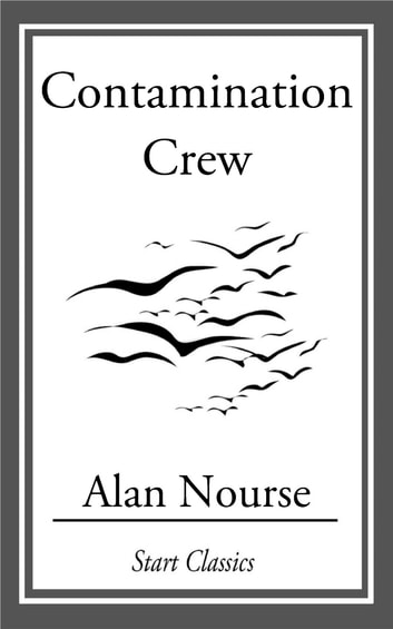 Contamination Crew ebook by Alan Nourse