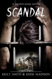 Scandal ebook by Kelly Smith