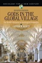 Gods in the Global Village ebook by Lester R. (Ray) Kurtz