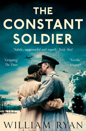 The Constant Soldier ebook by William Ryan