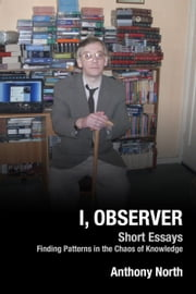 I, Observer ebook by Anthony North