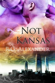 Not in Kansas ebook by R.G. Alexander