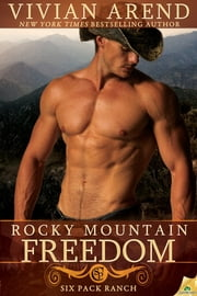 Rocky Mountain Freedom ebook by Vivian Arend