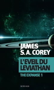 L'Éveil du Léviathan eBook by James S. A. Corey, Thierry Arson