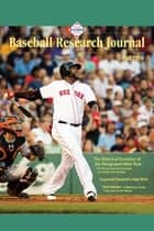 Baseball Research Journal Vol. 45 Issue 2: Fall 2016 ebook by Society for American Baseball Research