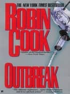 Outbreak ebook by Robin Cook