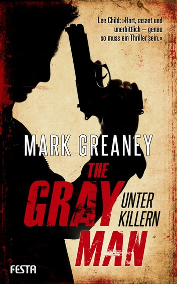 The Gray Man - Unter Killern ebook by Mark Greaney