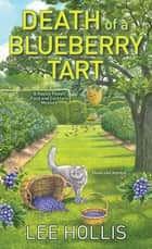 Death of a Blueberry Tart ebook by