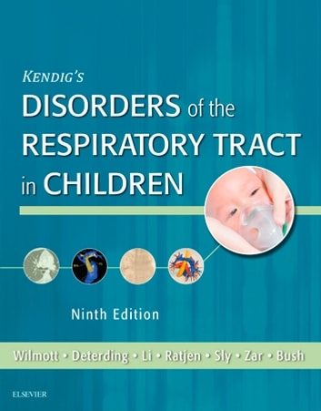 Kendigs disorders of the respiratory tract in children e book ebook kendigs disorders of the respiratory tract in children e book ebook by robert w fandeluxe Gallery