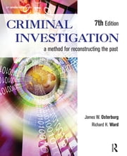 Criminal Investigation - A Method for Reconstructing the Past ebook by James W. Osterburg,Richard H. Ward