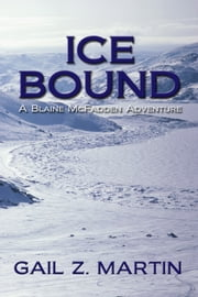 Ice Bound - Kings Convicts II ebook by Gail Z. Martin