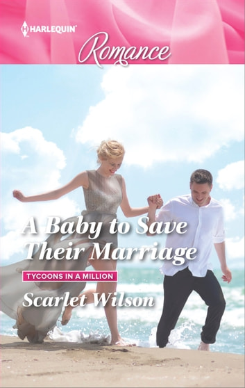 A Baby to Save Their Marriage ebook by Scarlet Wilson