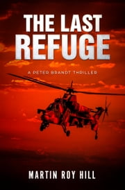 The Last Refuge ebook by Martin Roy Hill