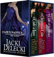 The Code Breaker Series Box Set ebook by Jacki Delecki