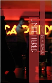 Unfettered ebook by Beth Black