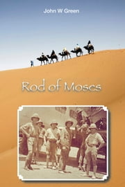 Rod of Moses ebook by John W Green