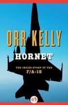 Hornet ebook by Orr Kelly