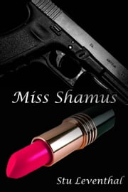 Miss Shamus ebook by Stu Leventhal
