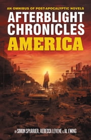Afterblight: America ebook by Simon Spurrier,Rebecca Levene,Al Ewing