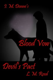 Blood Vow Devil's Pact ebook by L. M. Reed