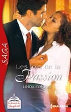 Les lois de la passion ebook by Linda Conrad