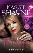 Edge of Twilight (Mills & Boon Nocturne) ebook by Maggie Shayne