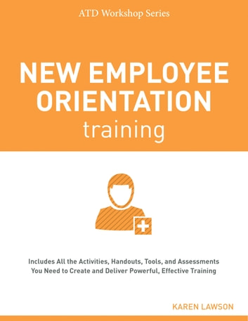 New Employee Orientation Training ebook by Karen Lawson