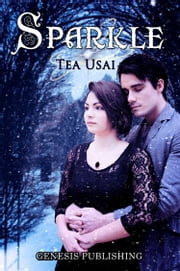 "Sparkle - Vol. 2 ""Secrets Saga"" ebook by Tea Usai"