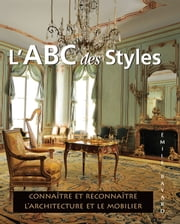 L'ABC des Styles ebook by Émile Bayard