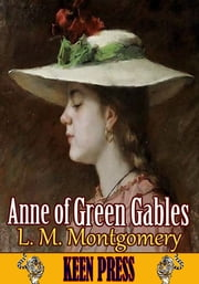 Anne of Green Gables - Anne of Green Gables Series ebook by Lucy Maud Montgomery