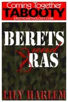 Berets & Bras ebook by Lily Harlem