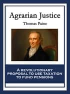 Agrarian Justice ebook by Thomas Paine