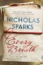 Every Breath ebook by Nicholas Sparks