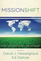 MissionShift ebook by David Hesselgrave,Ed Stetzer