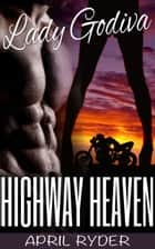 Highway Heaven ebook by April Ryder