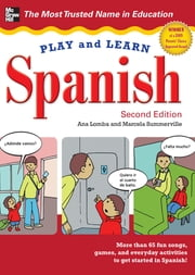 Play and Learn Spanish, 2nd Edition ebook by Ana Lomba