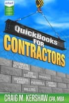 QuickBooks for Contractors ebook by Craig M Kershaw, Debra L Hartmann