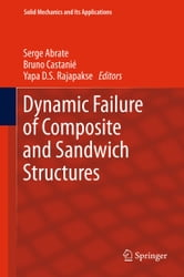 Dynamic Failure of Composite and Sandwich Structures ebook by