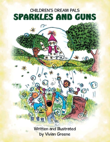 Sparkles and Guns ebook by Vivian Greene