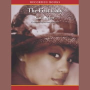 The First Lady audiobook by Carl Weber