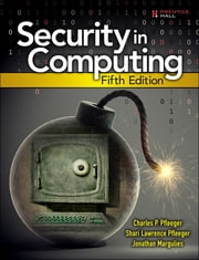 Security in Computing ebook by Charles P. Pfleeger,Shari Lawrence Pfleeger,Jonathan Margulies