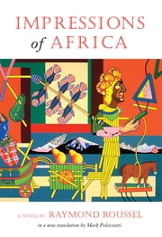 Impressions of Africa ebook by Raymond Roussel,Mark Polizzotti