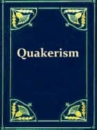 A Portraiture of Quakerism, Volumes I-III, Complete ebook by Thomas Clarkson