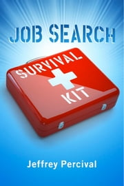 """Job Search Survival Kit"" ebook by Jeffrey Percival"