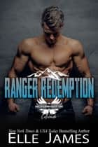 Ranger Redemption ebook by Elle James
