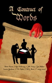 A Contract of Words - 27 Short Stories ebook by Brian Paone, FA Fisher, S Lyle Lunt,...