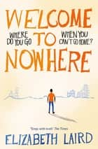 Welcome to Nowhere ebook by Elizabeth Laird