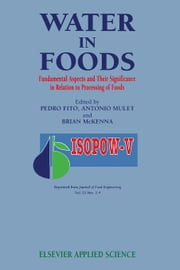 Water in Foods: Fundamental Aspects and Their Significance in Relation to Processing of Foods ebook by Fito