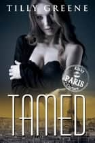 Tamed ebook by Tilly Greene